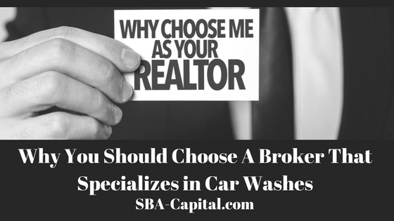 Why You Should Choose A Broker That Specializes in Car Washes